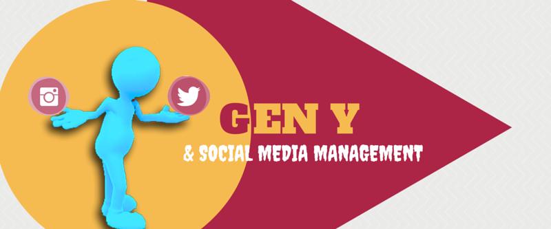 Gen y social media management